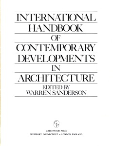 Fonte: Warren Sanderson, International Handbook of Contemporary Developments in Architecture, 1981.