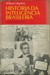 """História da inteligência brasileira Vol. VI (1915-1933)"", Wilson Martins, 1978."