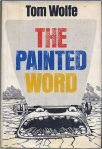 """The painted word"", Tom Wolfe, 1975."