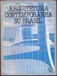 """""""Arquitetura contemporânea no Brasil"""", Yves Bruand, 1981."""